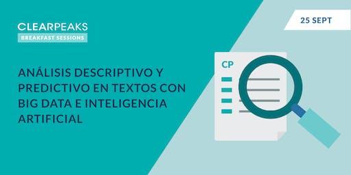 Análisis descriptivo y predictivo en textos con Big Data e Inteligencia Artificial