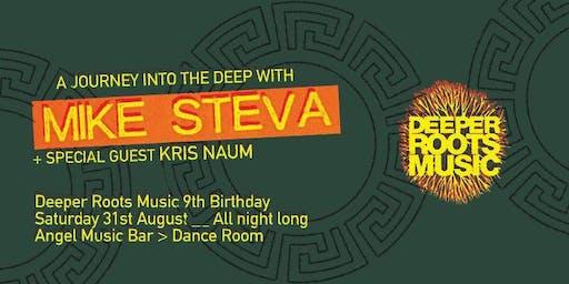 Mike Steva : Deeper Roots Music 9th Birthday