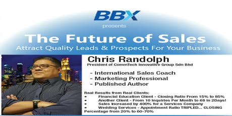 Future of Sales : Attract Quality Leads & Prospects For Your Business tickets