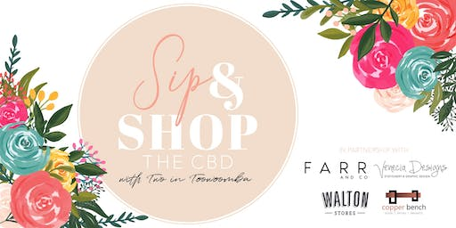 Sip & Shop the CBD with Two In Toowoomba