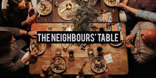 The Neighbours' Table - Spring Edition