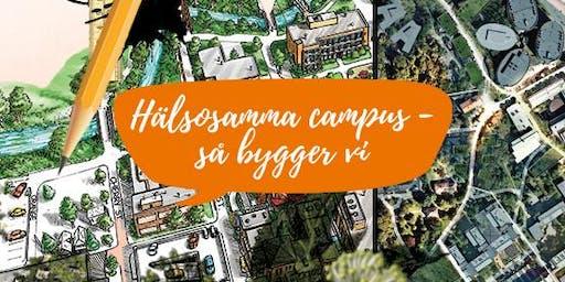 Så bygger vi hälsosamma campus