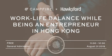 Work-life Balance While Being an Entrepreneur in Hong Kong tickets