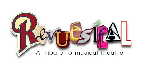 Revuesical - A Tribute to Musical Theatre tickets