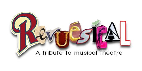 Revuesical - A Tribute to Musical Theatre - With Wyrebank Afternoon Tea tickets