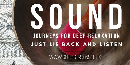 Deep Relaxation Sound Journey (Sound Bath)