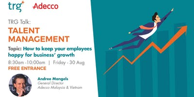 How To Keep Your Employees Happy for Business' Growth?