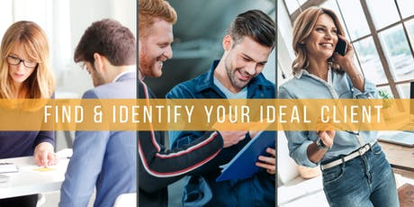 How to Find & Identify Your Ideal Client Workshop with Business Strategist Clive Enever tickets