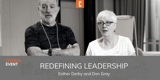 Redefining Leadership with Esther Derby & Don Gray