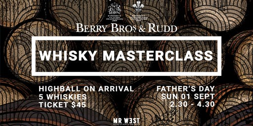 Berry Bros & Rudd Whisky Masterclass at Mr West