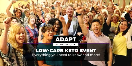 ADAPT SAN ANTONIO TX - Low Carb Keto Living in the 21st Century tickets