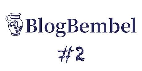 BlogBembel #2 Tickets