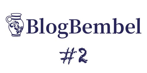 BlogBembel #2