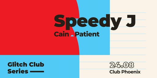 Glitch Club Series: Speedy J