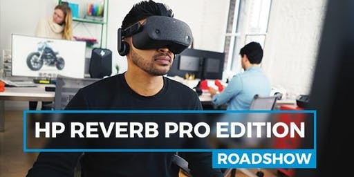 HP Reverb Pro Edition Roadshow - Manchester 10am-12pm Session