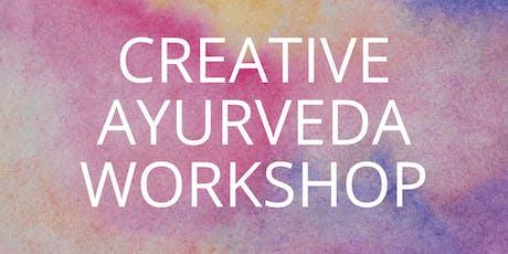 Creative Ayurveda Workshop tickets