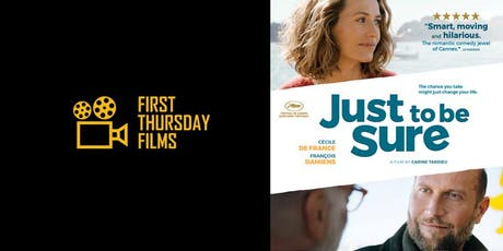 First Thursday Films: Just To Be Sure tickets