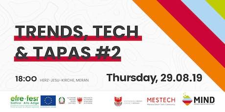 Trends, Tech & Tapas #2 biglietti