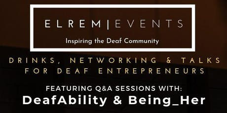 DeafAbility & Being Her: Deaf Entrepreneurs tickets