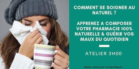 ATELIER 3H - COMPOSER SA PROPRE PHARMACIE AU NATUREL & GUÉRIR SES MAUX tickets