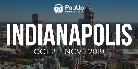 Indianapolis - PopUp Business School | Making Money From Your Passion tickets