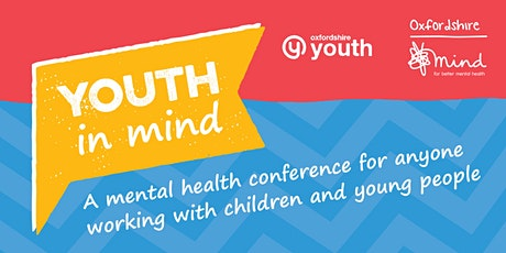 Youth in Mind 2020 Conference for Anyone Working with Children&Young People tickets