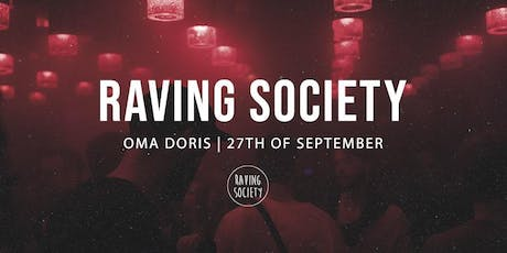 Raving Society at Oma Doris Tickets