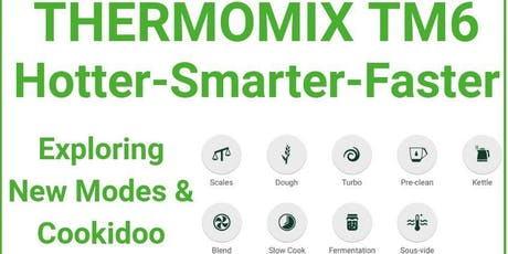 Thermomix TM6, Exploring new Modes and Cookidoo tickets