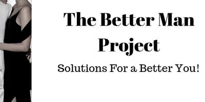 The Better Man Project 2 FREE Online Transformation Sessions