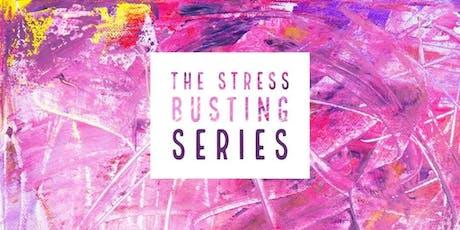 Stress Busting Trilogy (3 x session workshop) tickets