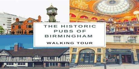 The historic pubs of Birmingham walking tour tickets