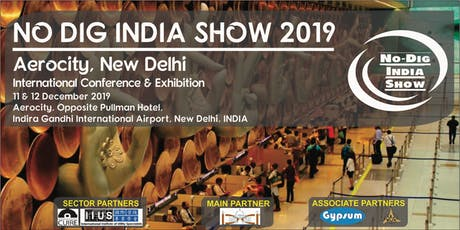 No Dig India Show 2019 - International Conference & Exhibition tickets