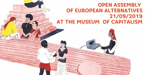 Open Assembly of European Alternatives Berlin 2019