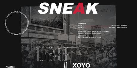 Sneak Freshers Special at XOYO tickets