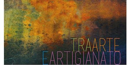 """Mostra """"Tra Arte e Artigianato"""": inaugurazione biglietti"""