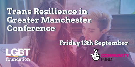 Trans Resilience in Greater Manchester Conference tickets
