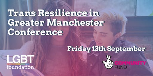 Trans Resilience in Greater Manchester Conference