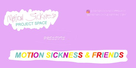 Motion Sickness and Friends tickets