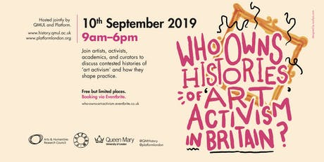 Who Owns Histories of 'Art Activism' in Britain? tickets