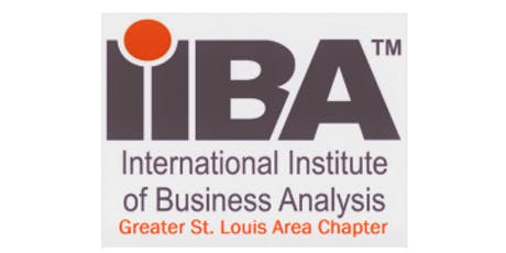 September 2019 STL IIBA Chapter Meeting & Training Opportunity  tickets