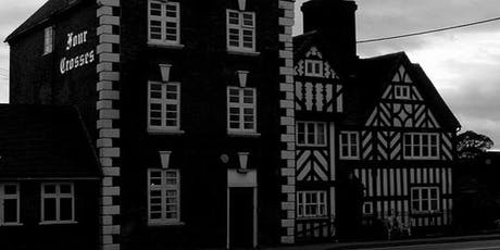 THE FOUR CROSSES GHOST HUNT 22/02/2020 tickets