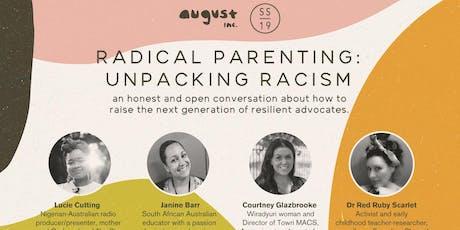 Radical Parenting: Unpacking Racism tickets