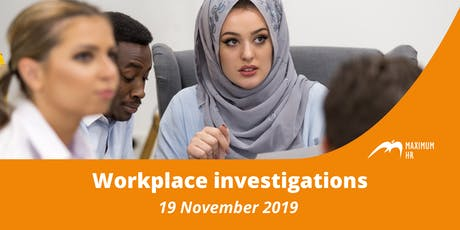 Workplace Investigations (19 November 2019) tickets