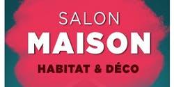 """Le Salon Maison de Fontenay-le-Comte """"Maison & Déco"""""""