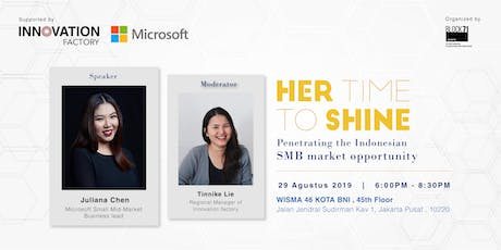Her Time To Shine: Penetrating the Indonesian SMB market opportunity tickets