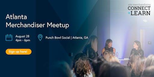 Atlanta Merchandiser Meetup