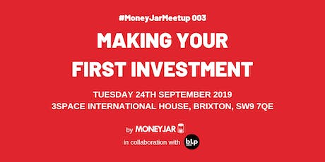 Making Your First Investment | #MoneyJarMeetup 003 tickets