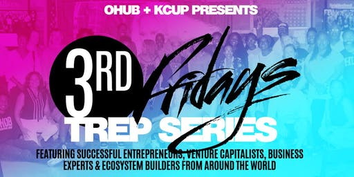 OHUB.KC: 3rd Fridays Entrepreneurship Series