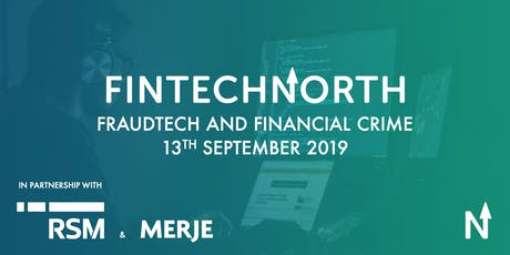 FraudTech & Financial Crime Seminar - Manchester tickets
