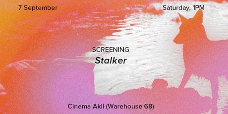 Screening | Stalker by Andrei Tarkovsky tickets